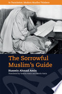 The Sorrowful Muslim's Guide