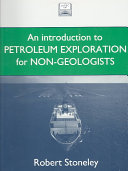 Introduction to Petroleum Exploration for Non-geologists