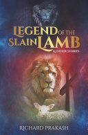 Legend of the Slain Lamb & Other Stories Pdf/ePub eBook
