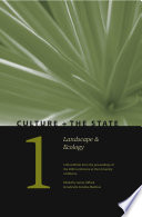 Culture + the State: Landscape and Ecology