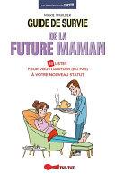 Guide de survie de la future maman