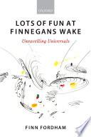 Lots of Fun at Finnegans Wake