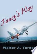 Fancy s Way