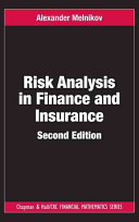 Risk Analysis in Finance and Insurance, Second Edition