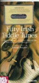 Fifty Irish Fiddle Tunes