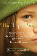 The Triple Bind