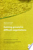 Gaining Ground in Difficult Negotiations Book