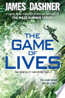 The Game of Lives  The Mortality Doctrine  Book Three  Book