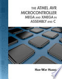 The Atmel Avr Microcontroller Mega And Xmega In Assembly And C