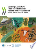 Building agricultural resilience to natural hazard-induced disasters