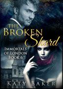 The Broken Shard  A paranormal romance