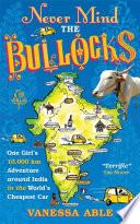 Never Mind the Bullocks