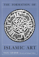 The Formation of Islamic Art