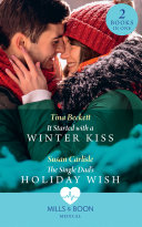 It Started With A Winter Kiss / The Single Dad's Holiday Wish: It Started with a Winter Kiss / The Single Dad's Holiday Wish (Mills & Boon Medical) Pdf/ePub eBook