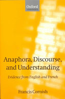 Anaphora, Discourse, and Understanding
