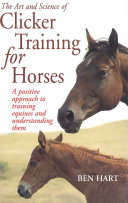 The Art and Science of Clicker Training for Horses [Pdf/ePub] eBook