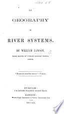 The Geography of River Systems