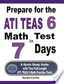 Prepare for the ATI TEAS 6 Math Test in 7 Days