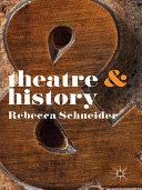 Theatre & History