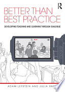 Better than Best Practice