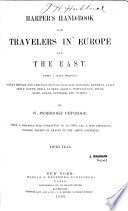 Harper s Hand book for Travelers in Europe and the East