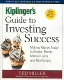 Kiplinger s Guide to Investing Success Book