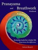 Pranayama and Breathwork Workbook
