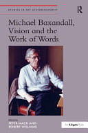 Michael Baxandall  Vision and the Work of Words