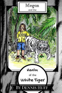 Megan and the Realm of the White Tiger Book