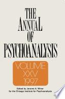 The Annual of Psychoanalysis  V  25