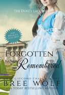Forgotten & Remembered