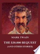 Read Online The $30.000 Bequest (and other stories) For Free