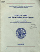 Substance Abuse and the Criminal Justice System