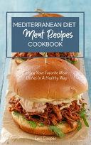 Mediterranean Diet Meat Recipes Cookbook