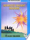 Advanced Radiant Readers: 7