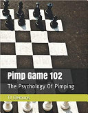 Pimp Game 102: The Psychology Of Pimping