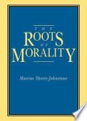 The Roots Of Morality