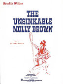 The Unsinkable Molly Brown Book