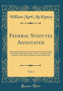 Federal Statutes Annotated Vol 3