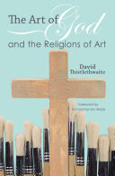 The Art of God and the Religions of Art