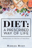 Diet  a Prescribed Way of Life