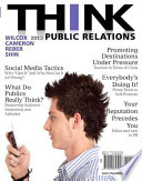 Think Public Relations Plus Mysearchlab with Etext -- Access Card Package