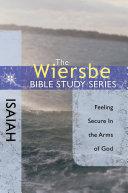 The Wiersbe Bible Study Series: Isaiah