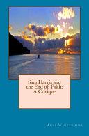 Sam Harris and the End of Faith