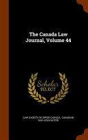 The Canada Law Journal Volume 44