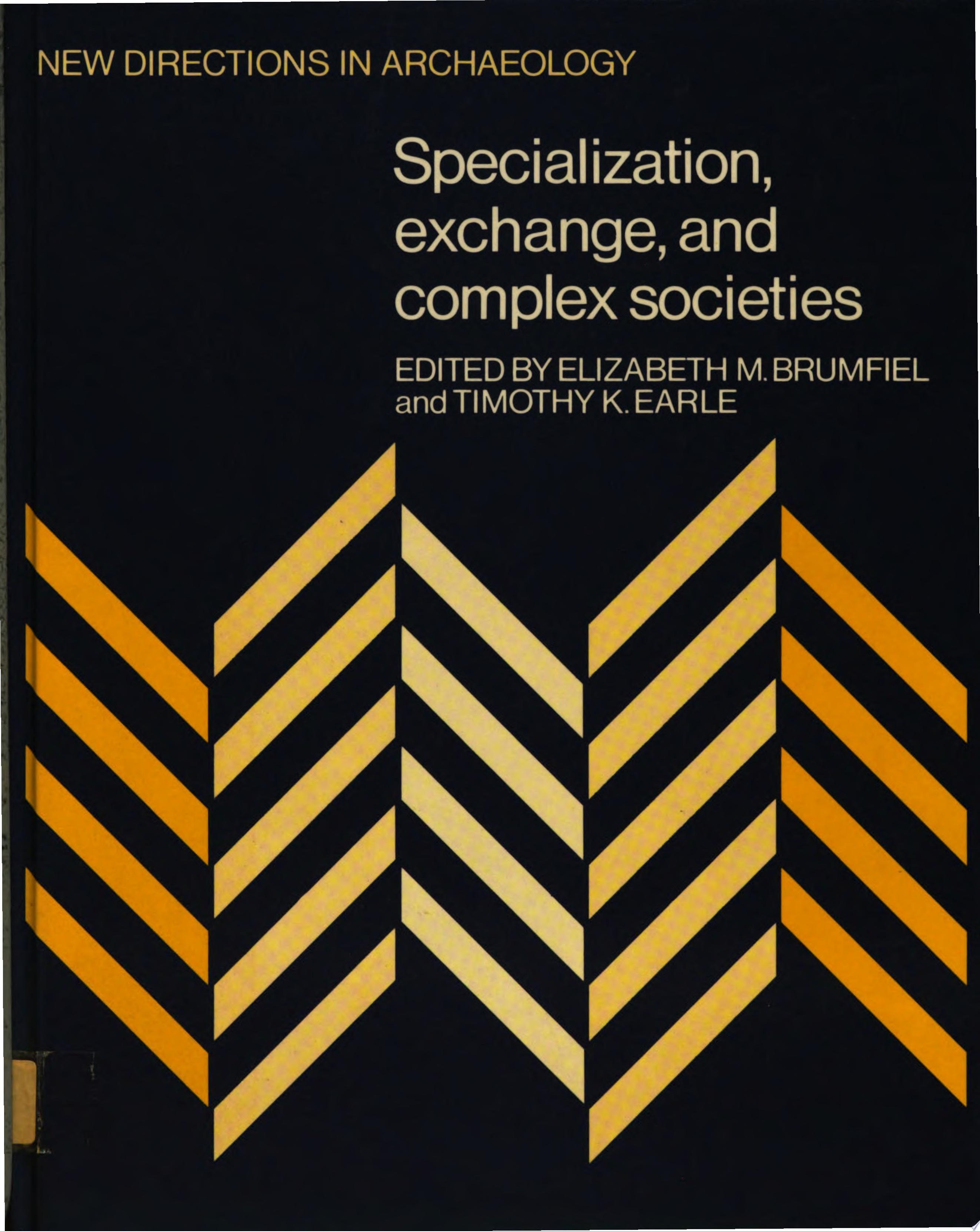 Specialization  Exchange and Complex Societies