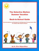 The Selective Mutism Summer Vacation and Back To School Guide