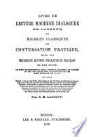 Livre de lecture moderne dialoguée de Ladreyt; ou, Modéles classiques de conversation pratique Pdf/ePub eBook
