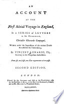 An Account Of The First A  rial Voyage in England  In a Series of Letters to His Guardian  Chevalier Gherardo Compagni  Written Under the Impressions of the Various Events that Affected the Undertaking