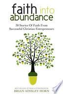 Faith Into Abundance Book